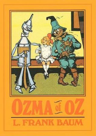 Ozma Of Oz by L Frank Baum