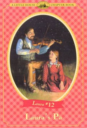 Laura's Pa by Laura Ingalls Wilder