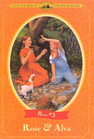 Rose And Alva by Roger Lea Macbride