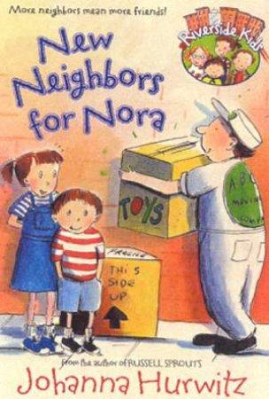 Riverside Kids: New Neighbors For Nora by Johanna Hurwitz