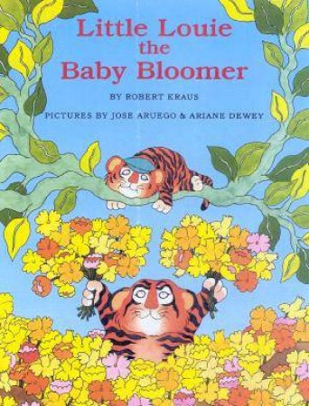 Little Louie The Baby Bloomer by Robert Kraus