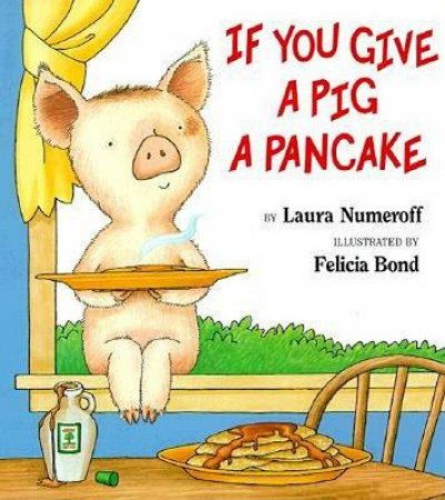 If You Give A Pig A Pancake Big Book by Laura Numeroff