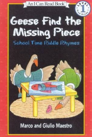 Geese Find The Missing Piece by Marco & Giulio Maestro