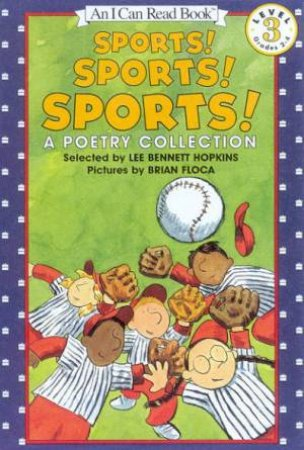 Sports! Sports! Sports!: A Poetry Collection by Lee Bennett Hopkins