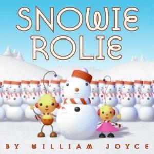 Snowie Rolie by William Joyce
