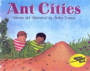Ant Cities by Arthur Dorros