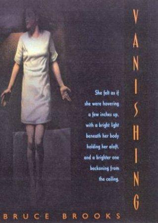 Vanishing by Bruce Brooks