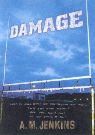 Damage by A M Jenkins