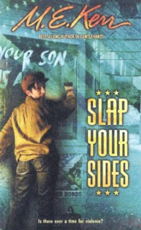 Slap Your Sides by M E Kerr