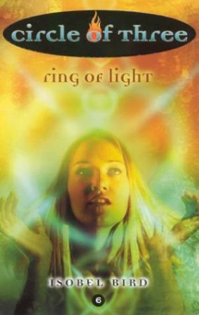 Ring Of Light by Isobel Bird