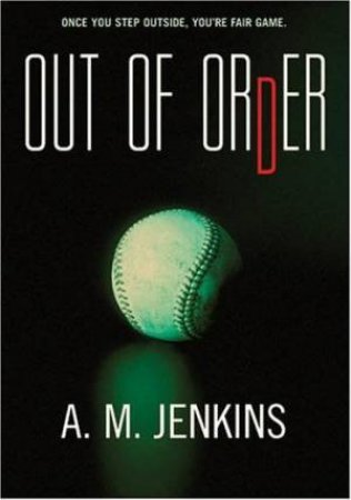 Out Of Order by A M Jenkins