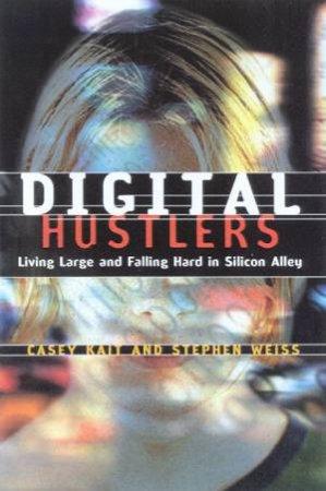 Digital Hustlers by Casey Kait & Stephen Weiss