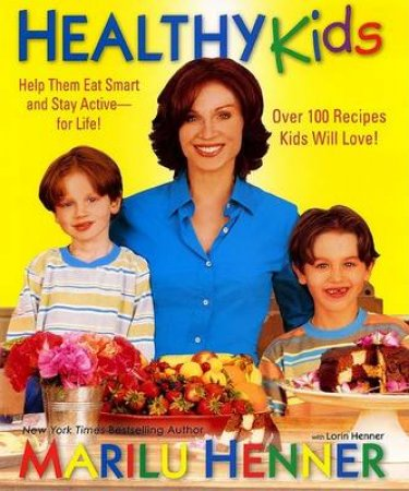 Total Health For Kids by Marilu Henner