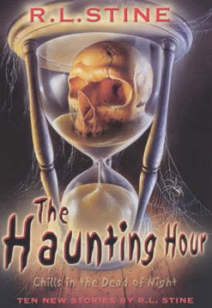 Haunting Hour by R L Stine