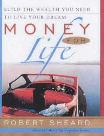 Money For Life by Robert Sheard