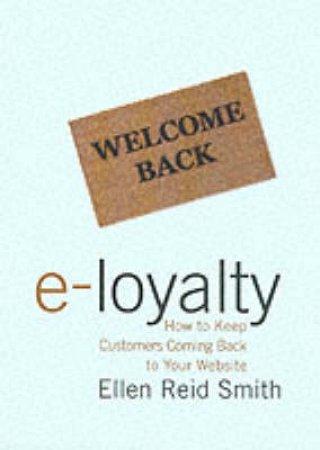 E-Loyalty by Ellen Reid Smith