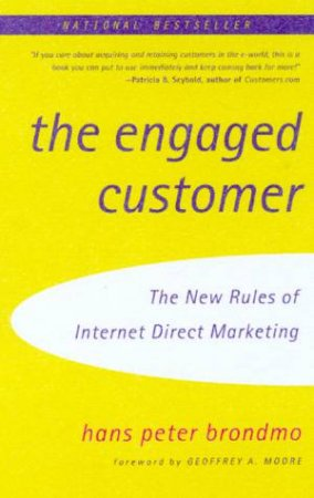 The Engaged Customer by Hans Peter Brondmo