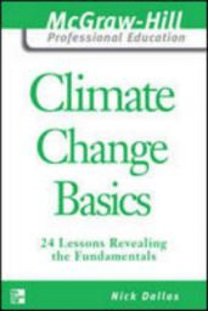 Climate Change Basics: 24 Lessons by Nick Dallas