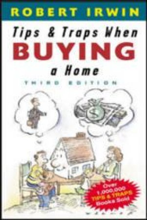 Tips & Traps When Buying A Home by Irwin