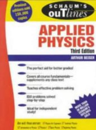Schaum's Outline Of Applied Physics by Beiser