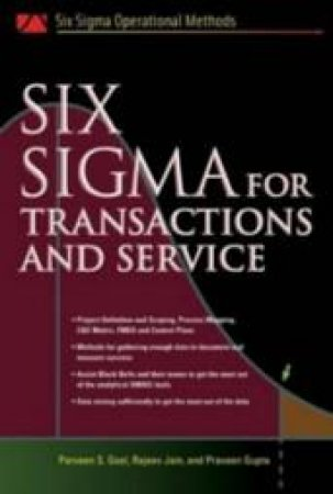 Six Sigma For Transactions And Service by Goel