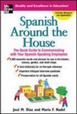 Spanish Around The House by Diaz
