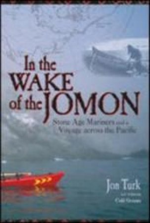 In The Wake Of The Jomon by Turk