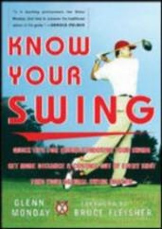 Know Your Swing by Glenn Monday