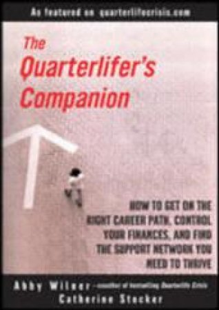 The Quarterlifer's Companion by Wilmer