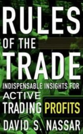 Rules Of The Trade by David S Nassar