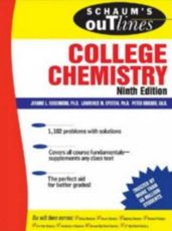 Schaum's Outline of College Chemistry - 9 Ed by Jerome Rosenberg & Lawrence Epstein & Peter Kriege