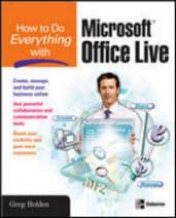 How To Do Everything With Microsoft Office Live by Greg Holden