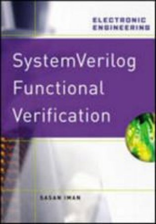 System Verilog Functional Verification by Susan Iman
