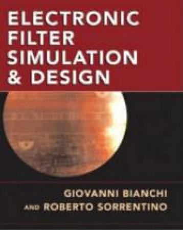 Electronic Filter Simulation and Design - Book & CD by Giovanni Bianchi
