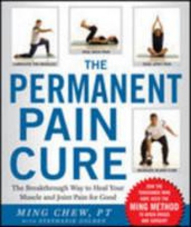 The Permanent Pain Cure by Ming Chew