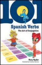101 Spanish Verbs Art Of Conjugation