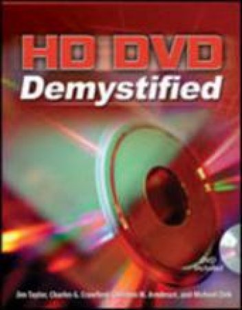 Hd-Dvd Demystified W/Dvd by Jim Taylor