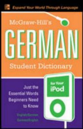 Mh German Student Dictionary For Ipod by Erick Byrd
