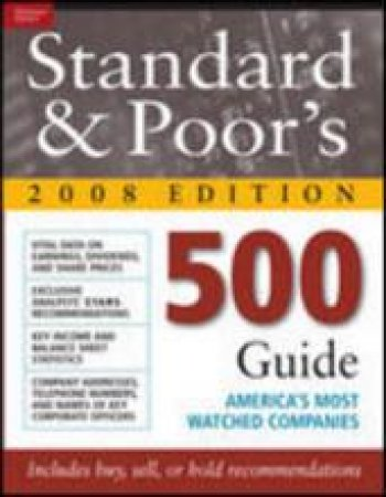 Standard & Poor's 500 Guide 2008 Edition by Standard & Poor's