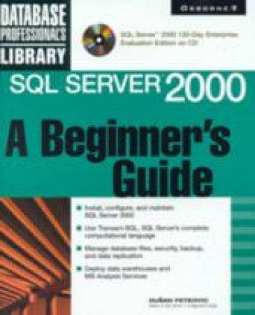 Sql Server 2000 Beg Gde by Dusan Petkovic