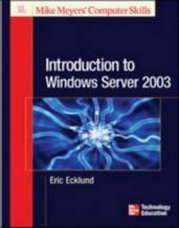 Introduction To Windows Server 2003 by Ecklund