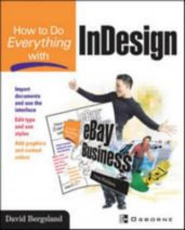 How To Do Everything With Adobe InDesign CS by Bergsland