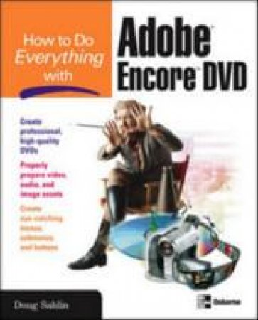 How To Do Everything With Adobe Encore DVD by Sahlin