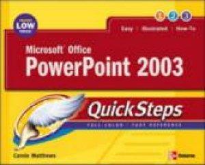 QuickSteps: Microsoft Office PowerPoint 2003 by Matthews