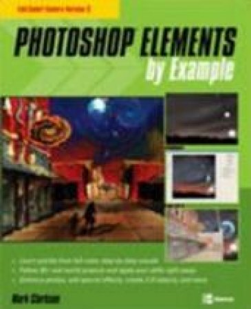 Photoshop Elements X By Example by Mark Clarkson