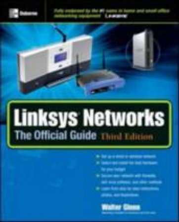 Linksys Networks: Offical Guide by Glenn
