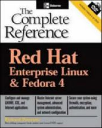 Red Hat Enterprise Linux And Fedora 4 by Peterson