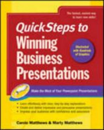 Quicksteps To Winning Business  Presentations by Martin Matthews & Carole Boggs