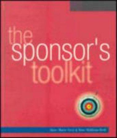 The Sponsor's Toolkit by Kim Skildum-Reid & Anne-Marie Grey