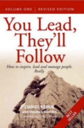 You Lead, They'll Follow Volume 1 by Daniel Kehoe